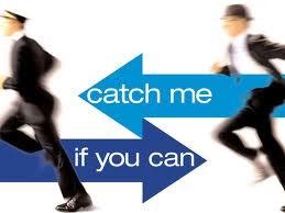 catch me if u can